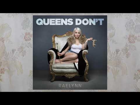 """Raelynn - """"Queens Don't"""" (Audio Video)"""