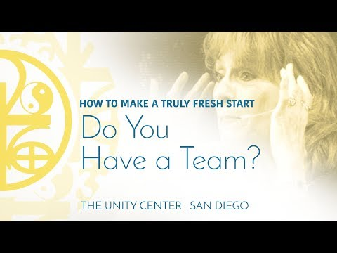 HOW TO MAKE A TRULY FRESH START: Do You Have a Team?  |  Spiritual Lesson
