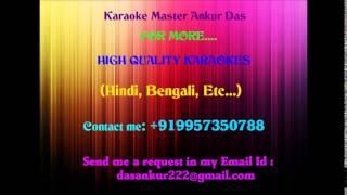 Ki kore toke bolbo Karaoke Rangbazz by Ankur Das 09957350788