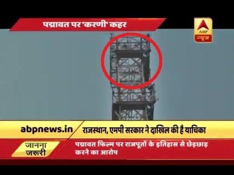 Padmavat Row: Karni Sena worker goes atop mobile tower asking for ban on film