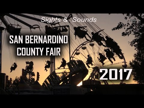 Sights and Sounds of the 2017 San Bernardino County Fair