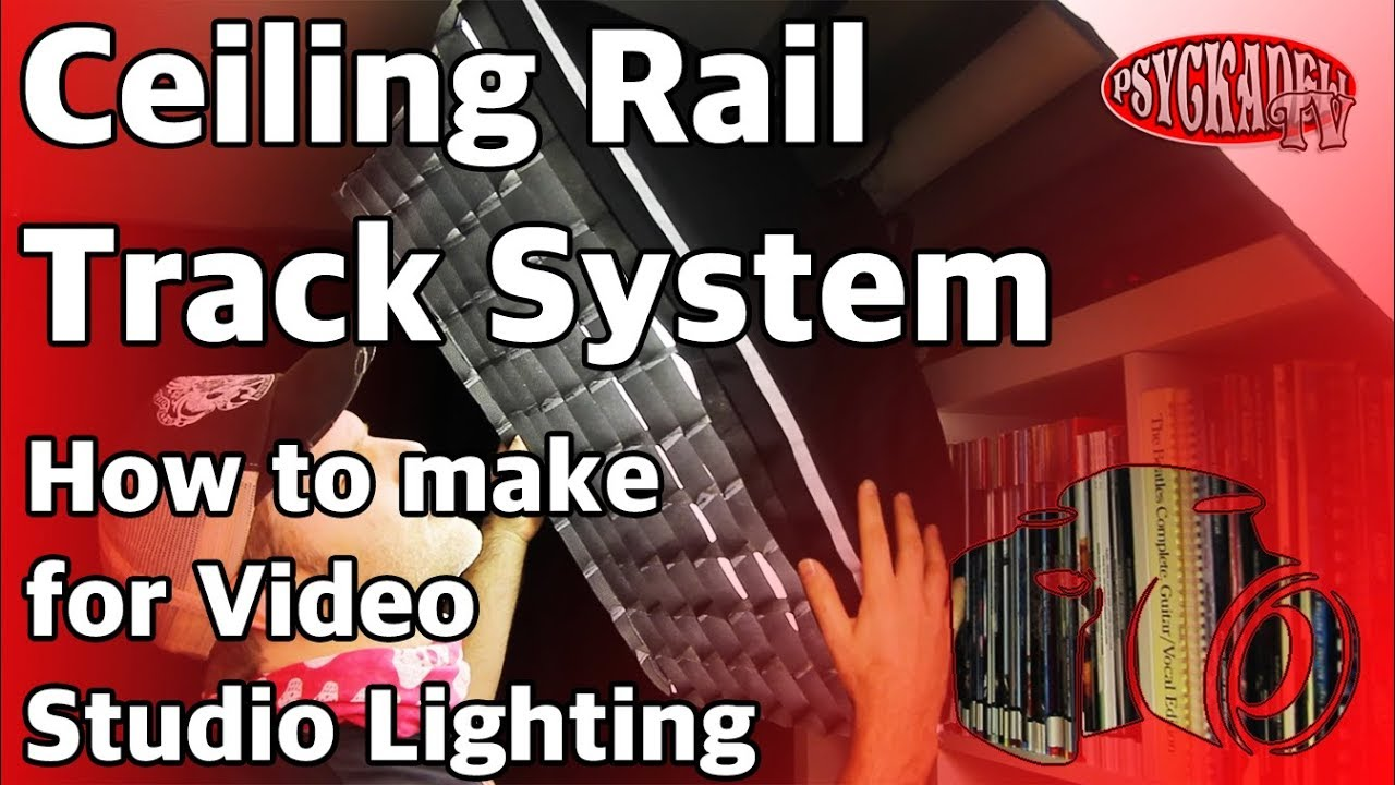 How To Make Ceiling Rail Track System For Video Studio Lighting No Wiring