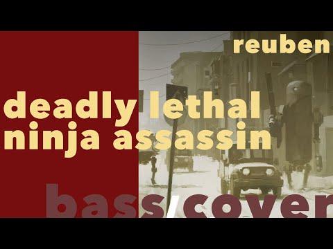 DEADLY LETHAL NINJA ASSASSIN - REUBEN // BASS COVER mp3
