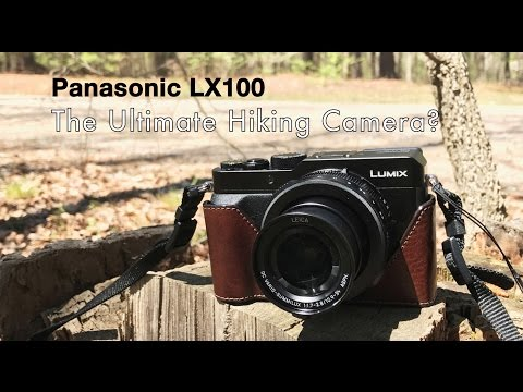 Panasonic LX100 Review - The Ultimate Hiking Companion? [UPDATED]