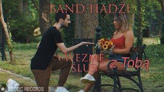 Band Hadżi - Wezmę z Tobą Ślub (Official Video) nowość disco polo 2018