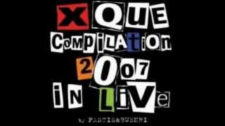 XQUE Compilation 2007 in Live CD1