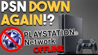 PSN DOWN AGAIN!? and AWESOME PS4 GAME DEALS!