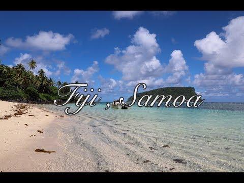 Samoa, Fiji – Life is short Live it
