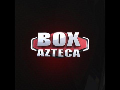 Box Azteca En Vivo 🥊 Este Sábado 21 De Marzo Del 2020