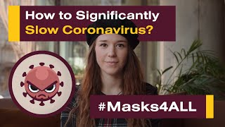 How to Significantly Slow Coronavirus? Masks4All (Creative Commons license