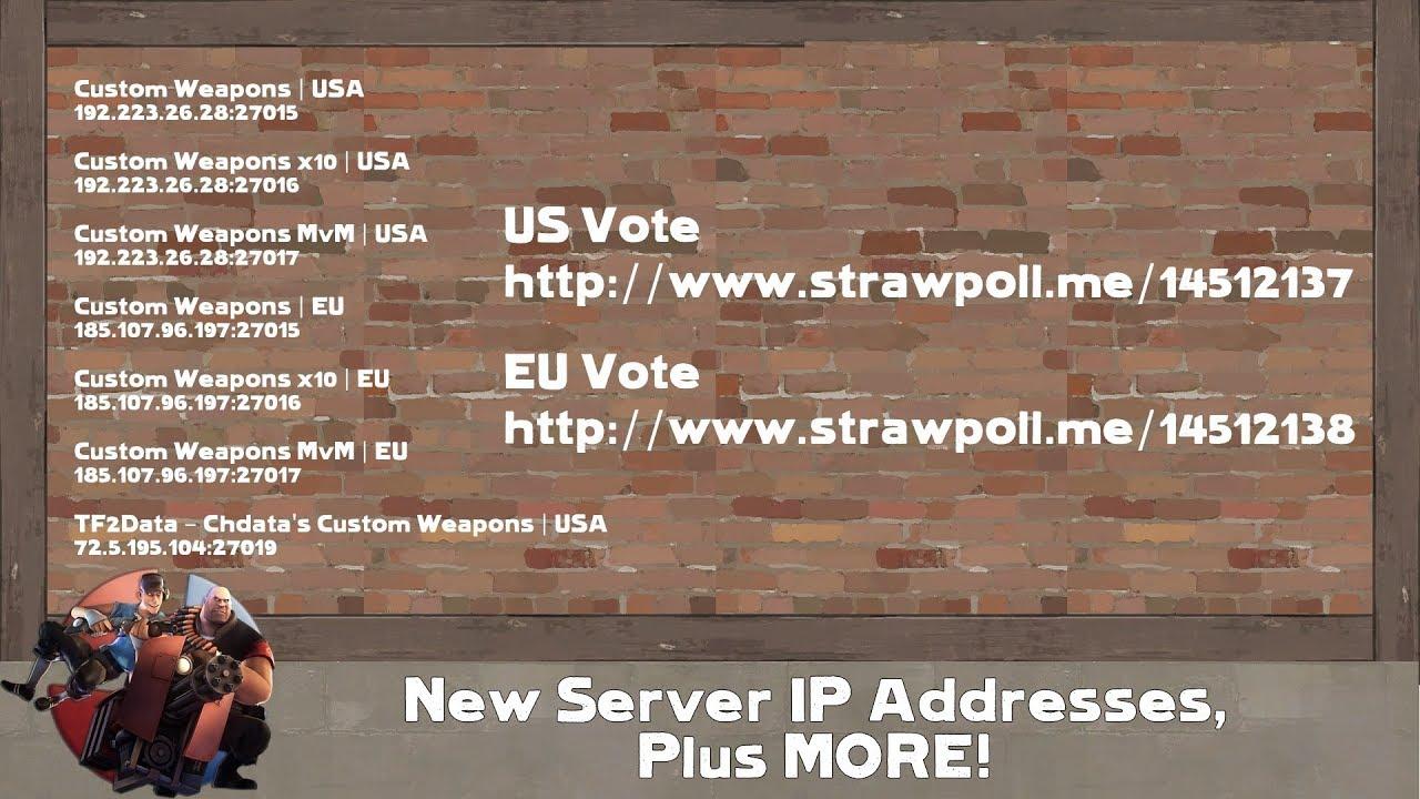 [TF2] New Server IP Addresses, Plus More!