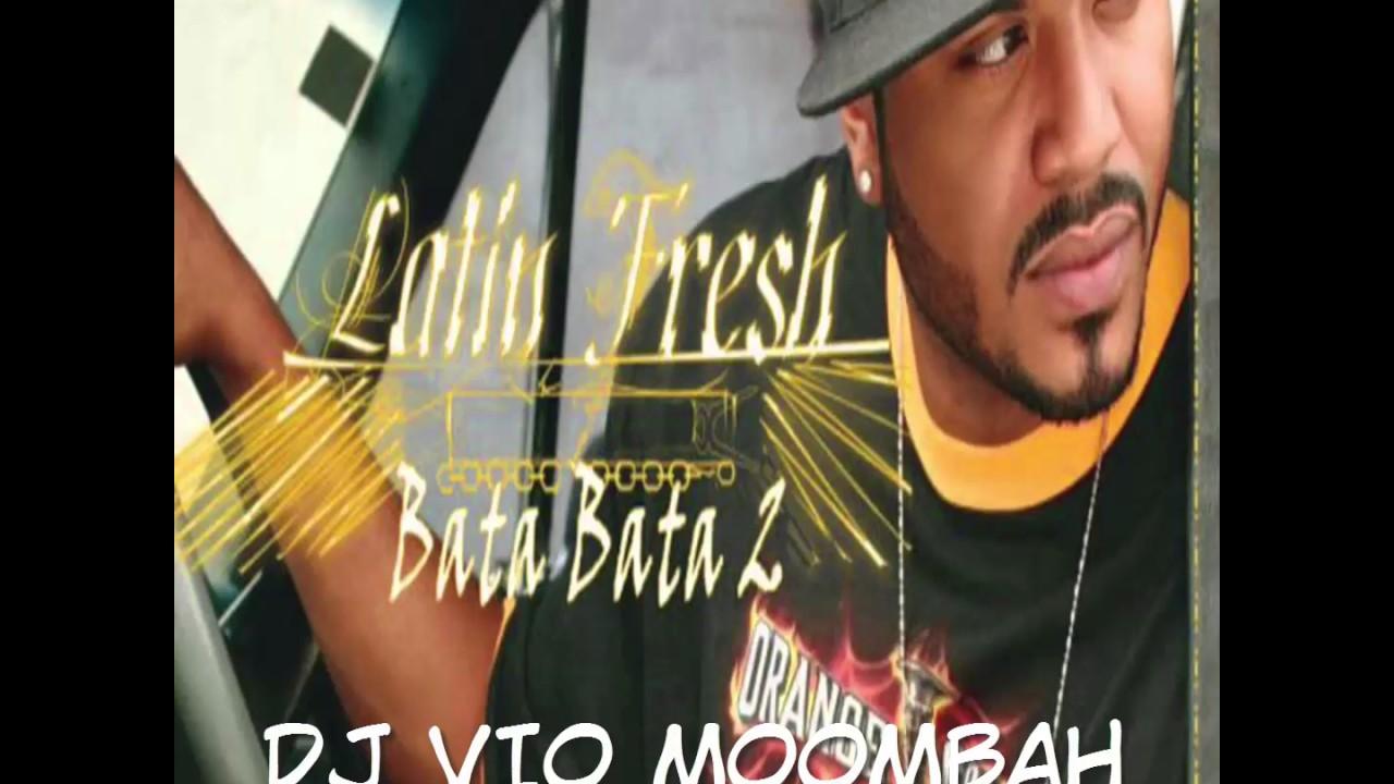 latin fresh - ella se arrebata bata bata