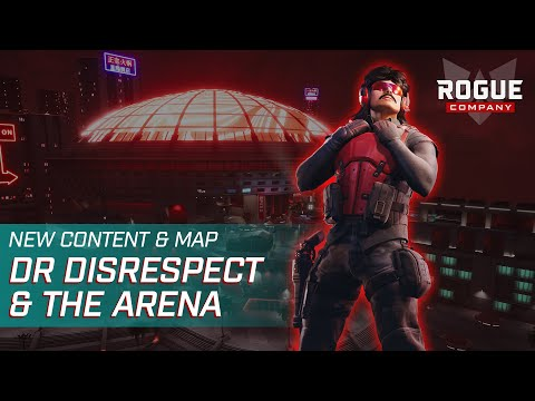 Rogue Company x Dr Disrespect - Welcome to the Arena