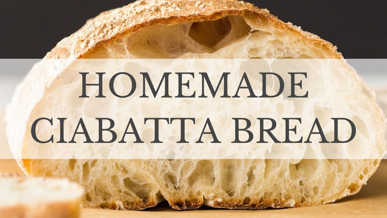 Ciabatta Bread Recipe - YouTube