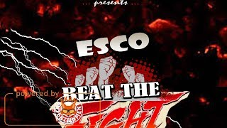 Esco - Beat The Fight [Dark Slaya Riddim] April 2018