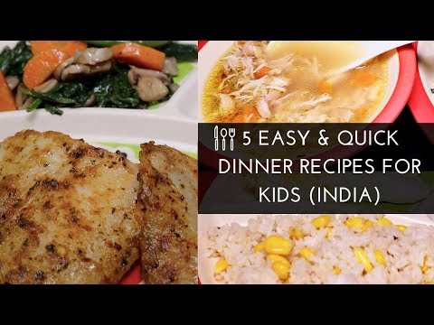 EASY & HEALTHY DINNER IDEAS For Kids 2018 | INDIA