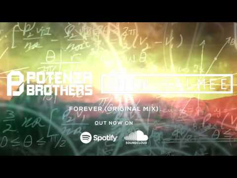 Potenza Brothers & Amin Salmee   Forever Original Mix
