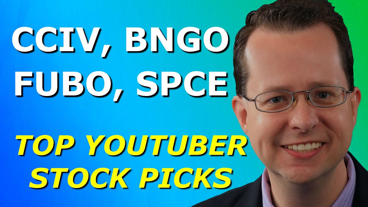 CCIV, BNGO, FUBO, SPCE - Top YouTuber Stock Picks for Monday, January 25, 2021 - Part 2
