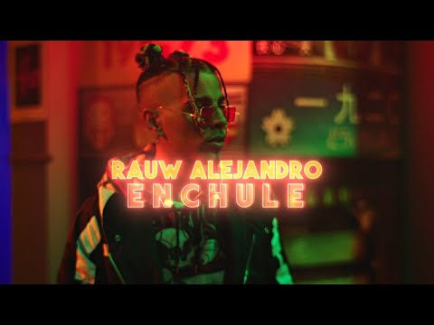 Rauw Alejandro - Enchule (Video Oficial)