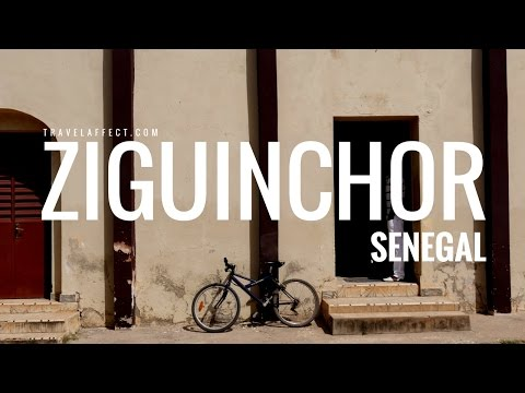 ZIGUINCHOR - Basse Casamance, Senegal | Travel Documentary