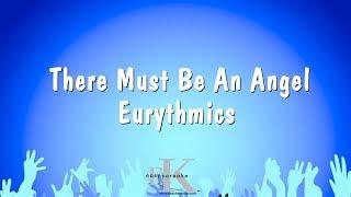 There Must Be An Angel - Eurythmics (Karaoke Version)