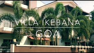 Villa Ikebana Goa