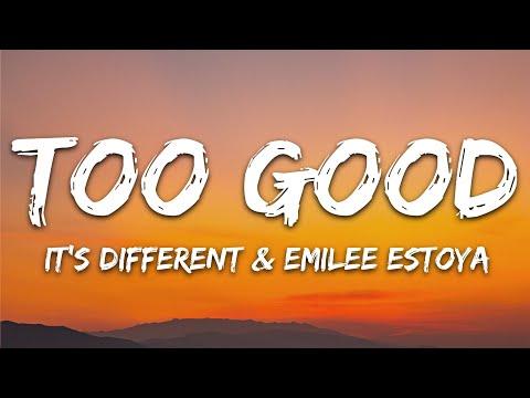 It's Different Emilee Estoya - Too Good 7clouds Release