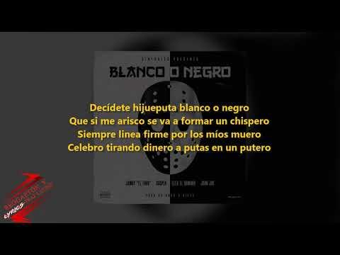 Blanco O Negro (Letra) - Jamby El Favo Ft. Casper Magico, Ele A El Dominio & John Jay |Audio Oficial