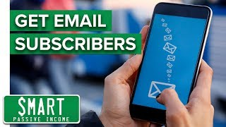 How to Get Email Subscribers (and Avoid the Biggest Mistake!) — How to Start an Email List #2