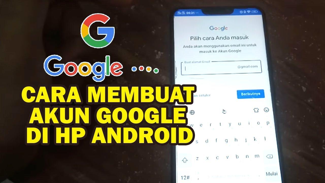 Cara Membuat Akun Google Baru Di Hp Android Baru Youtube