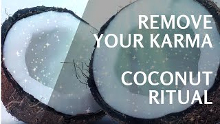 HowTo Do Coconut Breaking Ritual To Remove Karma