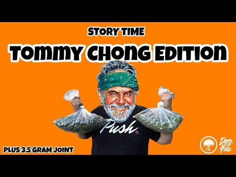 Tommy Chong : STORY TIME
