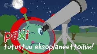 Paxi tutustuu eksoplaneettoihin!