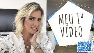 VLOG DA CASSI - Meu Primeiro Vídeo!