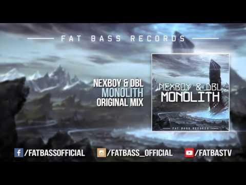 NEXBOY & DBL - Monolith (Original Mix)