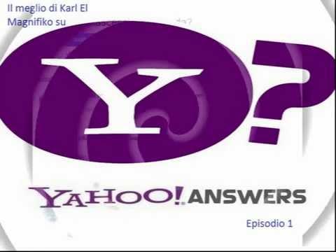 Il meglio di Karl Hellenika Schneider(Yahoo Answer)parte 1