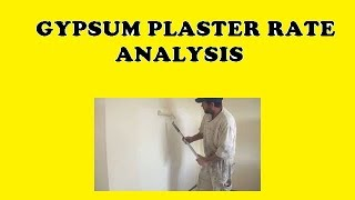 Gypsum Plaster Rate Analysis