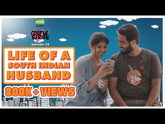 Life Of A South Indian Husband   Couple series E12   ft Rahul and Dipshi