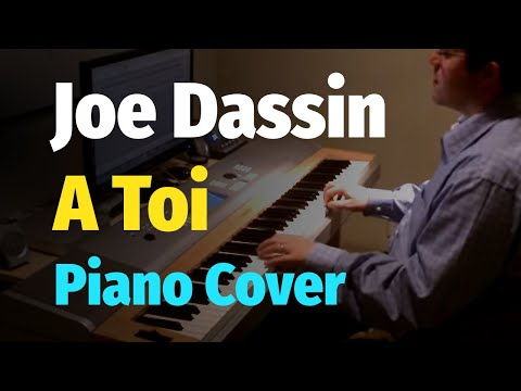 Joe Dassin - A Toi - Piano Cover / Джо Дассен - За Тебя - Пианино, Ноты