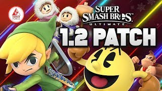 Smash Bros Ultimate 1.2 Update goes LIVE for SWITCH! (Smash 1.2 Patch Notes)