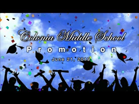 Colonia Middle School, Promotion: 2019
