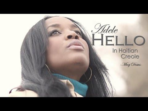 Adele-Hello (Haitian Creole Cover) Marj Desius