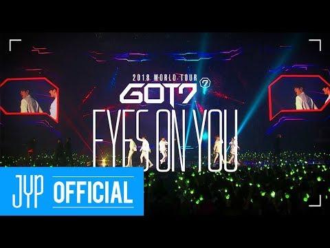 GOT7 2018 WORLD TOUR 'EYES ON YOU' SPOT