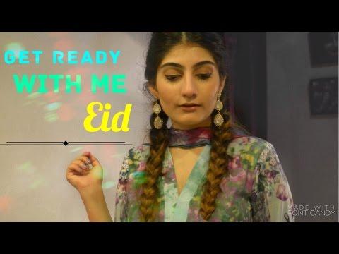 GRWM for Eid 2016 | Anushae Says