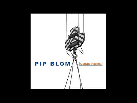 Pip Blom - Come Home