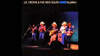 (8) Rose Colored Glasses :: J.D. Crowe and The New South (Live in Japan)
