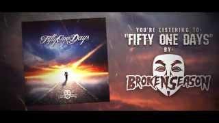 Broken Season - 51 Days [Lyrics Video]
