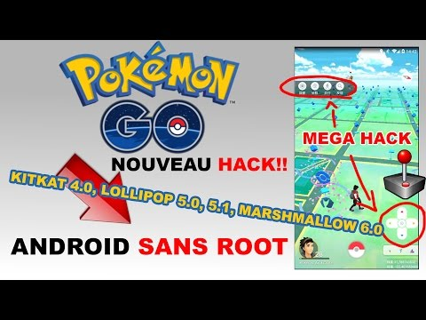 POKEMON GO HACK ANDROID SANS ROOT SANS PC FR - JOYSTICK GPS HACK ( KitKat, Lollipop, Marshmallow )