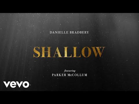 Danielle Bradbery - Shallow (Audio) ft. Parker McCollum