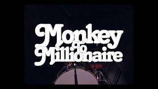 Monkey To Millionaire - Radio (Official Music Video)